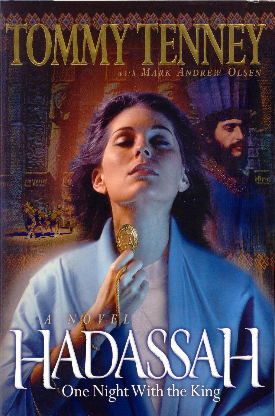 Hadassah, a novel by Tommy Tenney