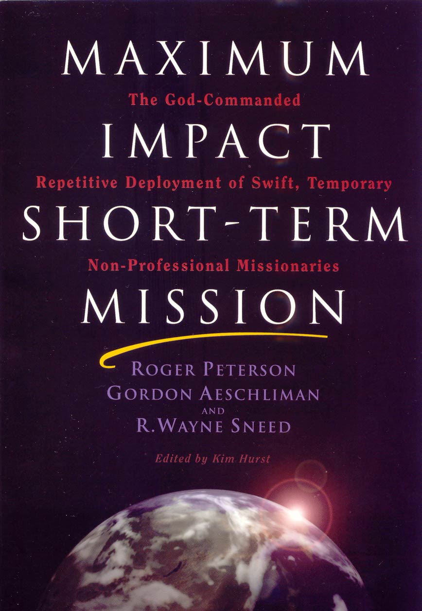 Short Term Missions, a book by Roger Peterson, et al.